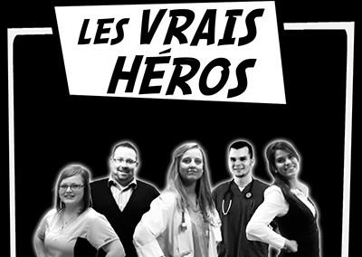 Les vrais héros