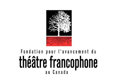 La Fondation pour l'avancement du théâtre francophone au Canada