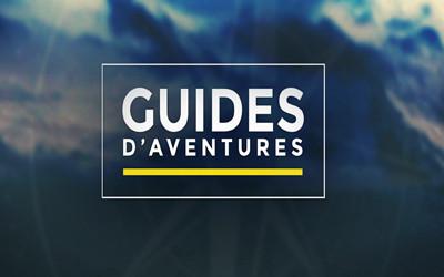 Guides d'aventures sur TV5MONDE