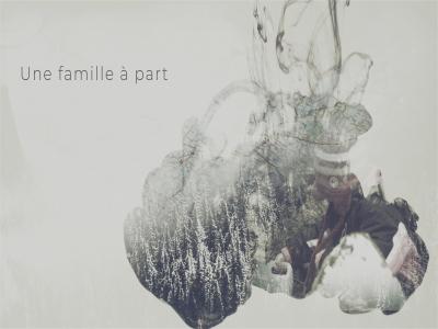 Une famille à part